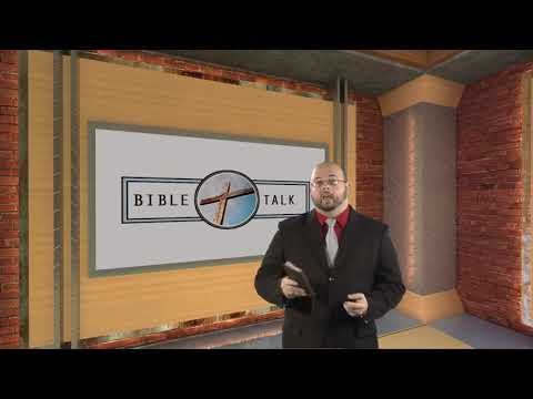 Bible Talk - Episode 538