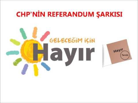 """CHP Referandum Şarkısı: """"Hayır Olur İnşallah"""""""