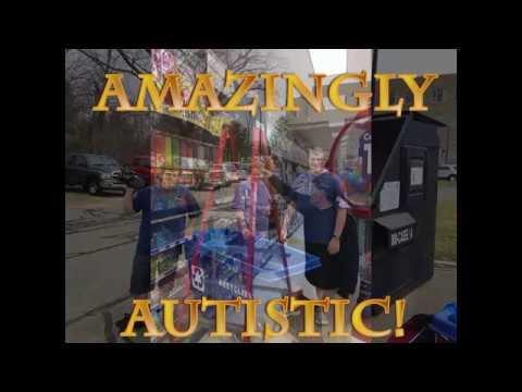 Amazingly Autistic Episode 1