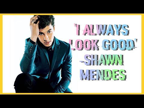 Shawn Mendes-'I always look good' (The Hills)