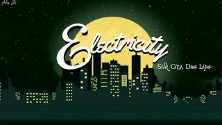 [Lyrics+Vietsub] Silk City, Dua Lipa - Electricity ft. Diplo, Mark Ronson