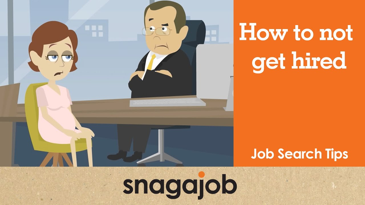 Job Search Tips (Part 13): How To Not Get Hired