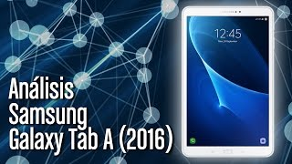 Samsung Galaxy Tab A 2016: análisis y características completas