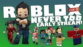 ROBLOX Live Stream | Early stream for some random ROBLOX games