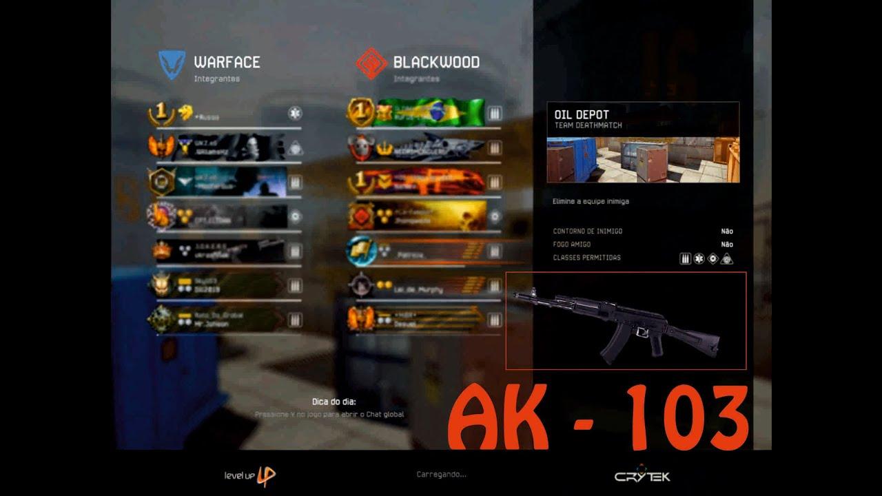 Warface - Jogando de AK 103 - Team Deathmatch