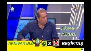 Akhisar Bld 0-2 Beşiktaş  , Devre Arası , Erman Toroğlu yorumu CANLI 13 Nisan 2018
