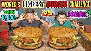 WORLD'S BIGGEST BURGER CHALLENGE | 10,000/- CASH PRIZE | 4 KG BURGER EATING COMPETITION (Ep-219)