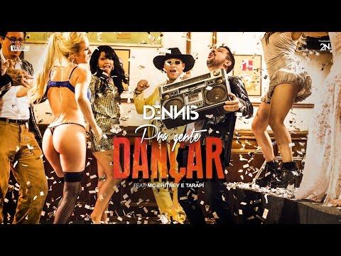 Dennis - Pra Gente Dançar - Feat. Mc Britney e Mc Tarapí [Clipe Oficial]