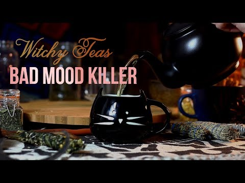 Witchy Tutorials - Bad Mood Killer - How to make herbal teas against bad moods