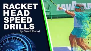Max Racket head speed drills by Coach Dabul. Professional Tennis training