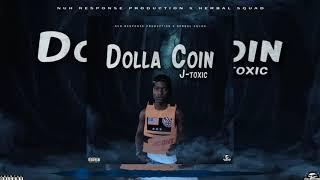 JToxic - Dolla Coin - January 2020