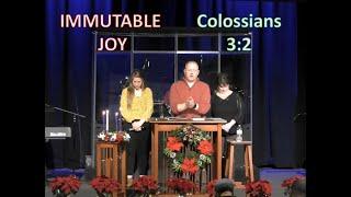 Immutable Joy - Colossians 3:2