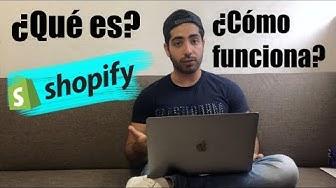?Qu? es Shopify y c?mo funciona? | ?C?mo escalar a internet?