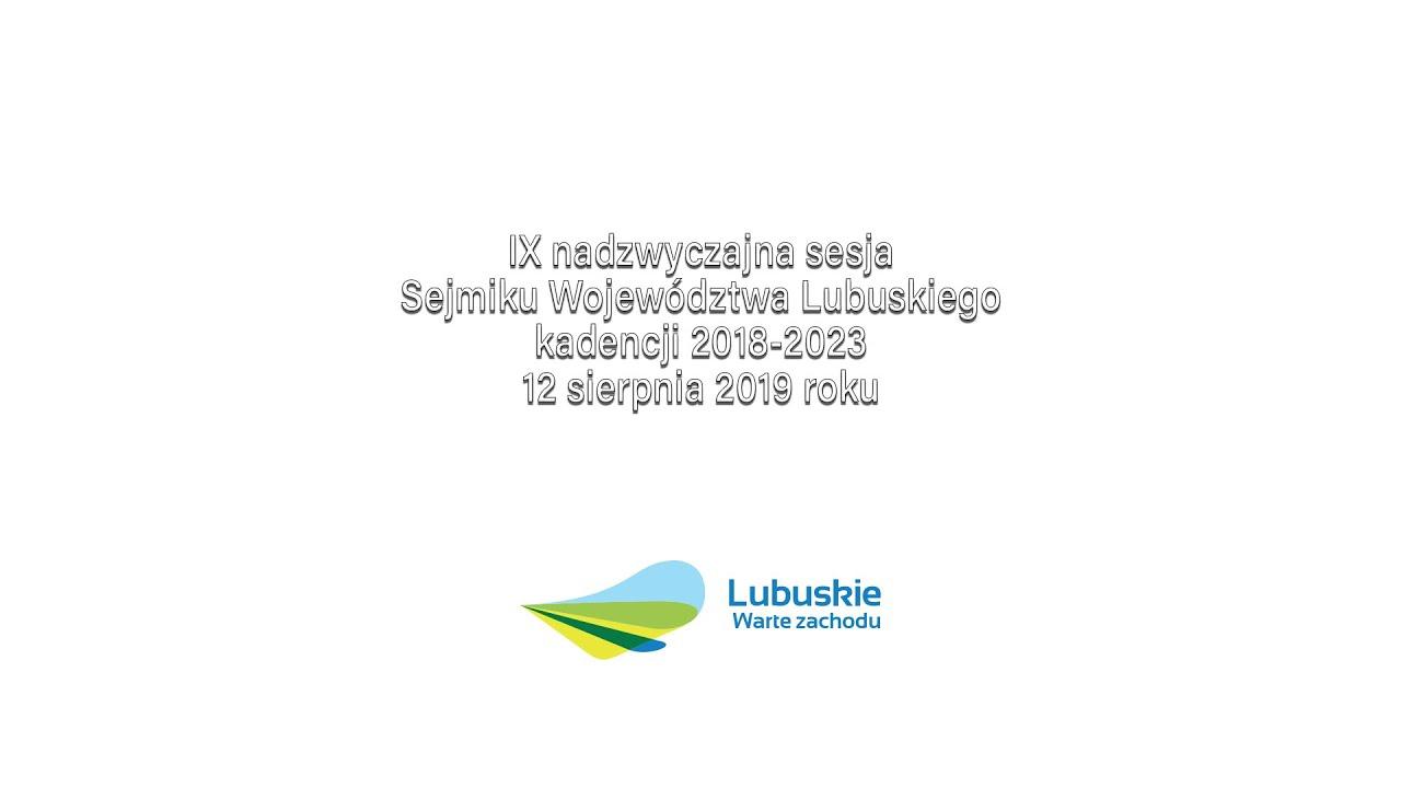 IX nadzwyczajna sesja Sejmiku Województwa Lubuskiego