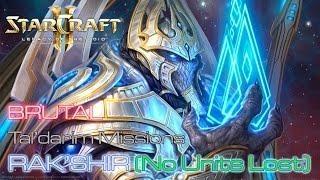 Video Starcraft II: Legacy of the Void - Brutal - Tal'darim - Mission 15: Rak'Shir A (No Units Lost) download MP3, 3GP, MP4, WEBM, AVI, FLV November 2018