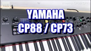 YAMAHA CP88 / CP73 Demo & Review