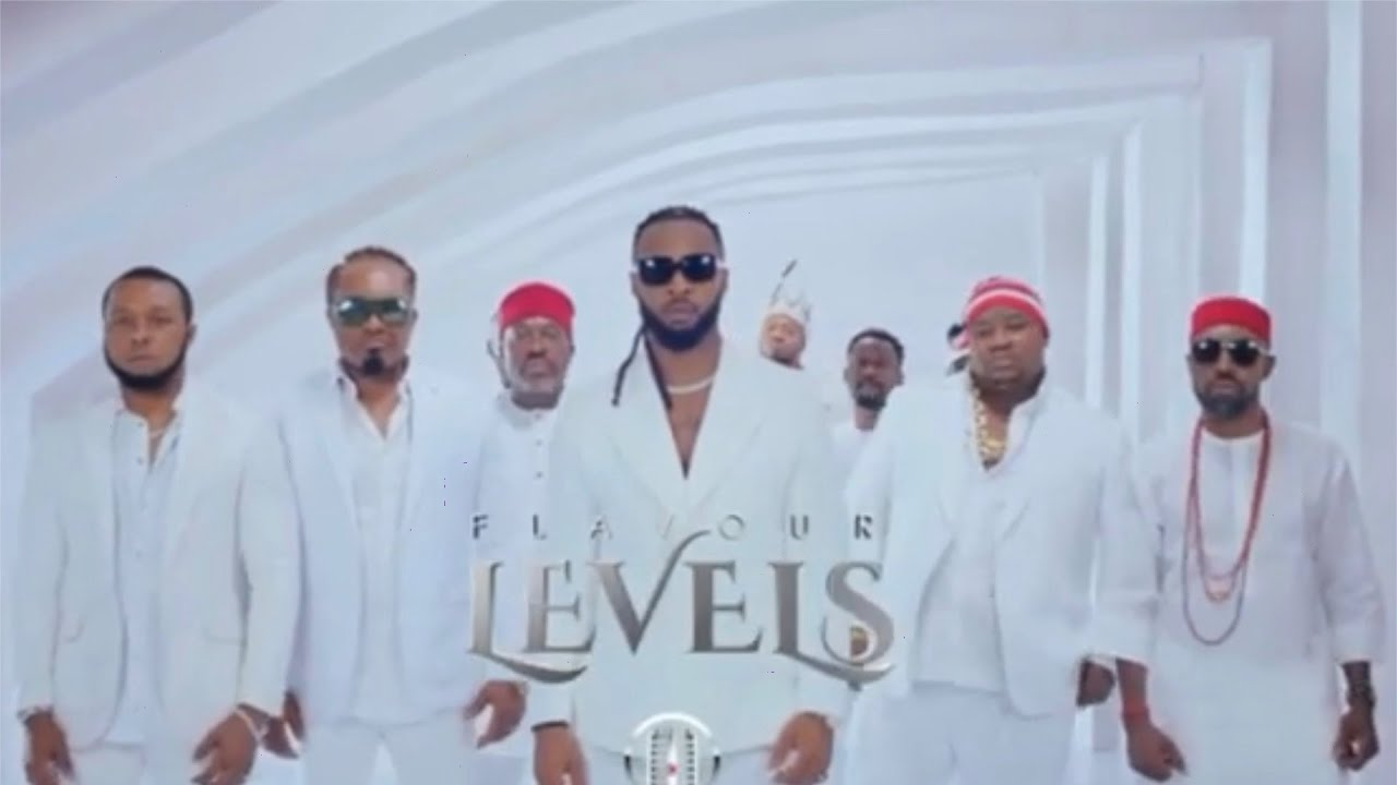 Download Flavour - Levels feat. Cubana Chief Priest, Kanayo O. Kanayo, Zubby Michael (Official Video Trailer)
