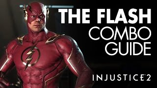 THE FLASH Beginner Combo Guide - Injustice 2
