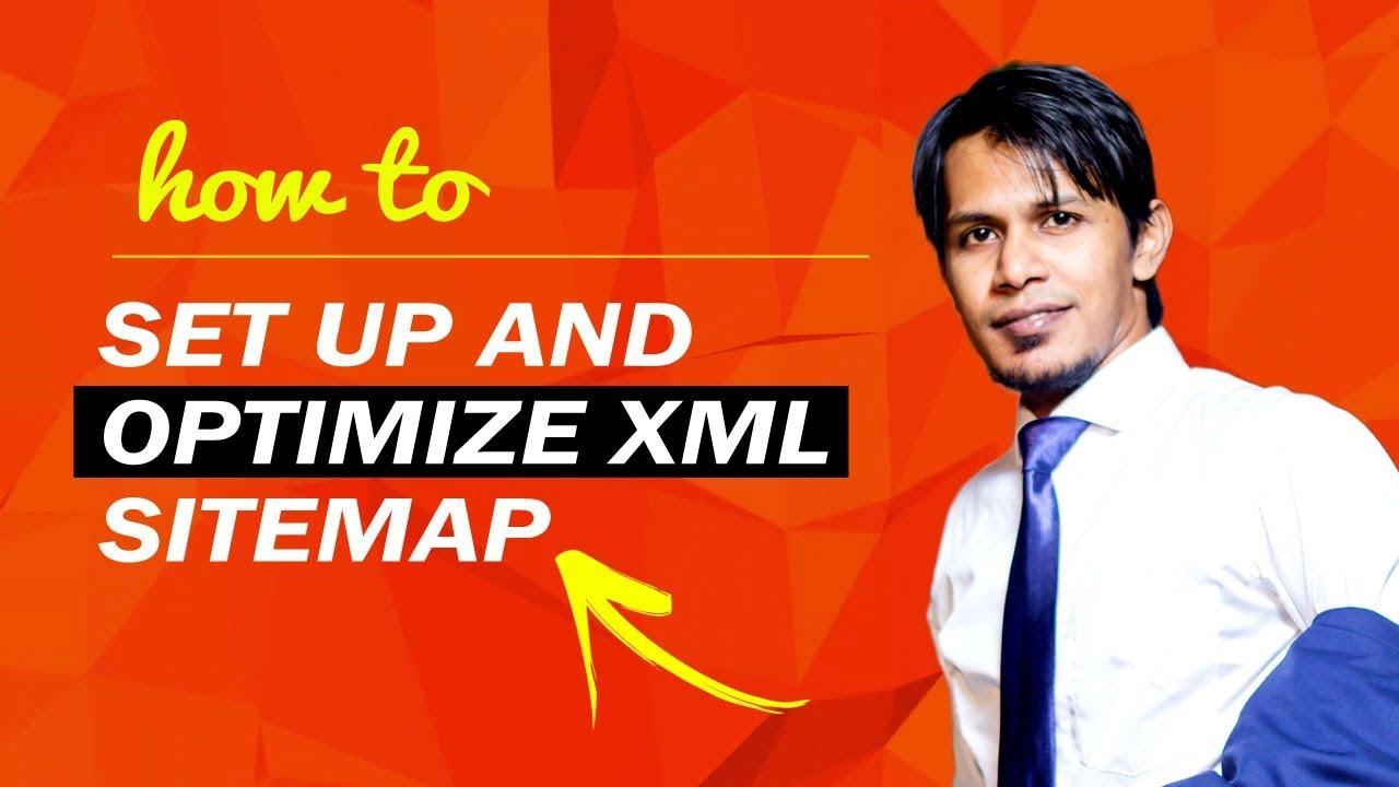 how to set up and optimize xml sitemap english lazuk hasan youtube