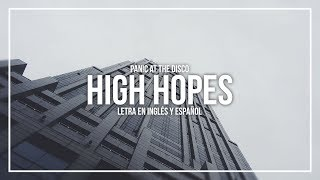 Panic At The Disco High Hopes