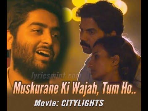 Muskurane - Arijit Singh I Citylights I RajKummar Rao Muskurane ki wajah tum ho