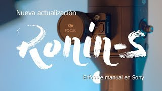 🔴 DJI Ronin-S Nueva actualización - Enfoque manual en Sony 🎥