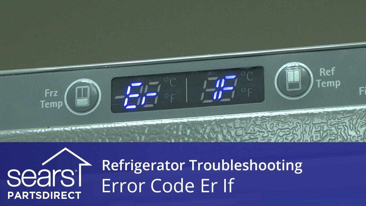 Refrigerator Error Code Er If Ice Fan And Control Board
