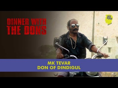 Dinner With The Dons - MK Tevar: The Don Of Dindigul | Unique Stories From India