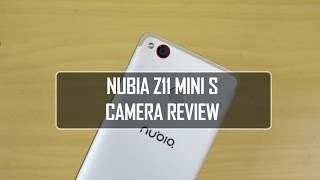 Nubia Z11 Mini S Camera Review (with Camera Samples)