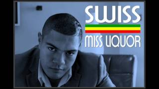 SWISS - Miss Liquor
