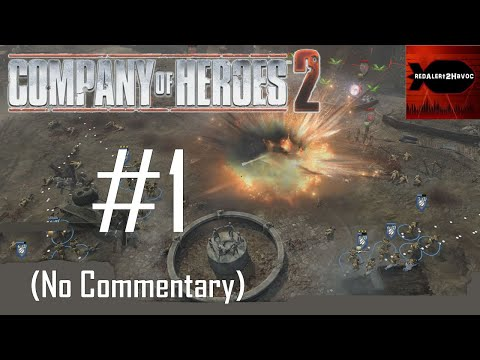 Company of Heroes 2: Soviet Campaign Playthrough Part 1 (Stalingrad Rail Station, No Commentary)  