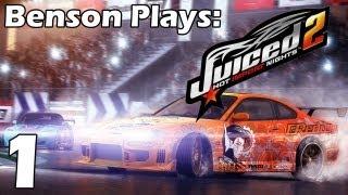 Benson Plays: Juiced 2 HIN - Part 1