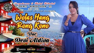 Download Lagu ■ WELAS HANG RING KENE ■ DEVI ALDIVA NEW PALLAPA XTRAINEE NANGOU 22 mp3
