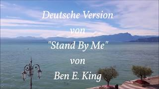 """Steh zu mir (Ben E. King Cover von """"Stand By Me"""")"""