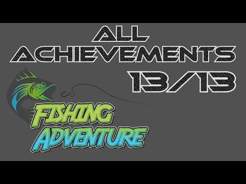 Achievement Guide: All Achievements For Fishing Adventure 13/13 |