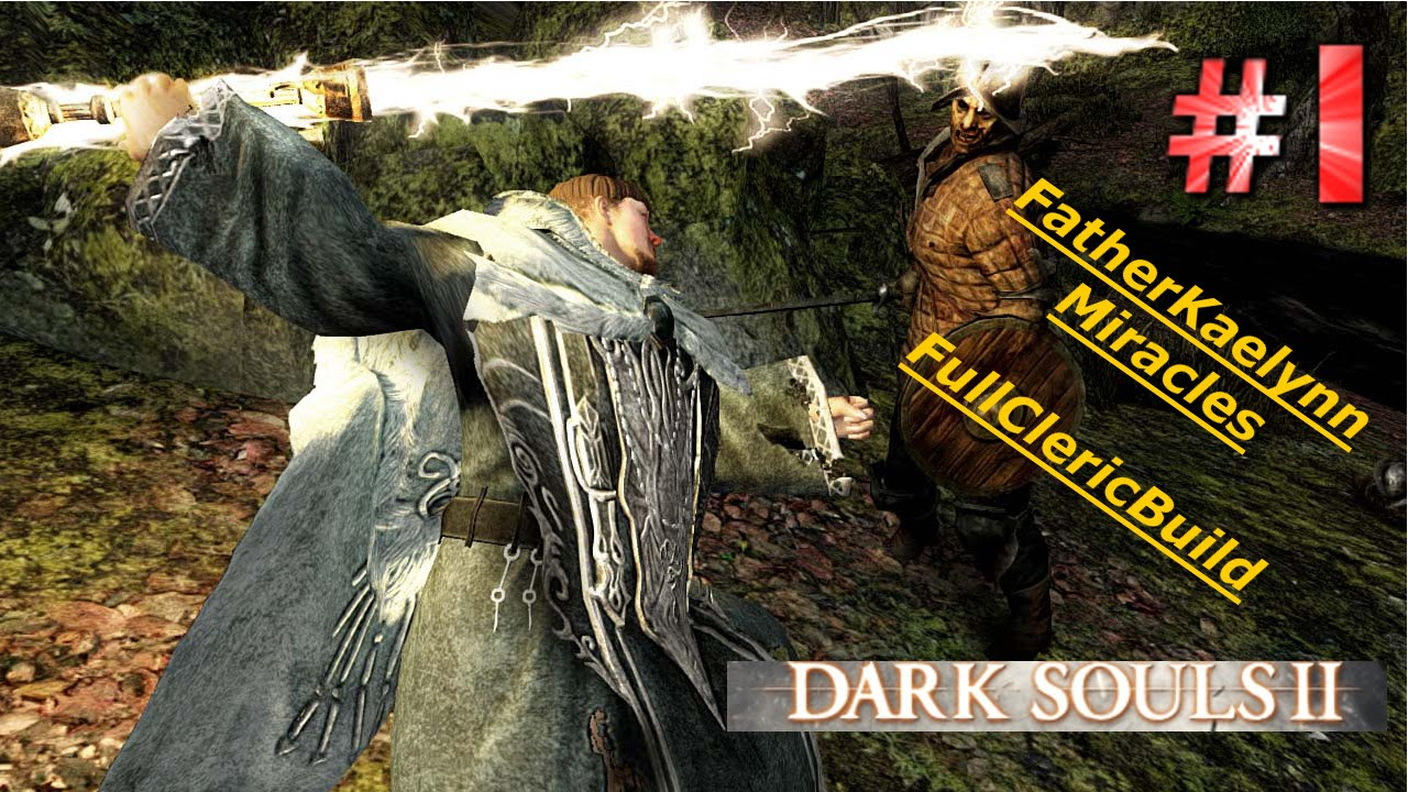 Dark Souls 2 SOTFS Cleric Build Walkthrough Part 1 The Beginning