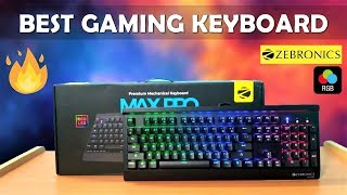Best Gaming Mechanical Keyboard Under Rs 4000/- Zebronics Max Pro Gaming Mechanical Keyboard [HINDI]