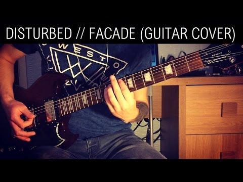Disturbed   Facade Guitar Cover 1080p HD