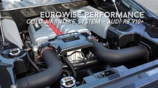 Audi R8 V10+ with Eurowise Performance Cold Air Intake System