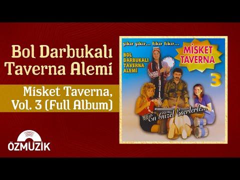 Misket Taverna 3 - Bol Darbukalı Taverna Alemi