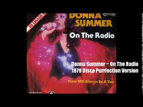 Donna Summer ~ On The Radio 1979 Disco Purrfection Version