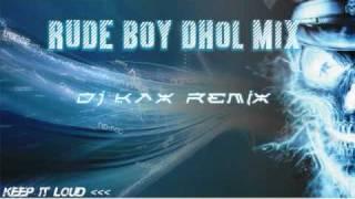 KAX - Rude Boy RemiX