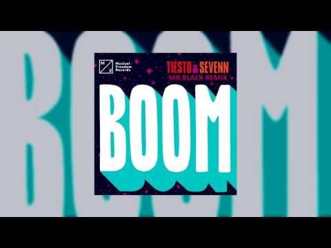 Tiësto & Sevenn - BOOM (MR.BLACK Remix)