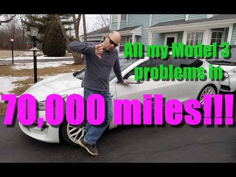 All my Tesla Model 3 problems in 70,000 miles!