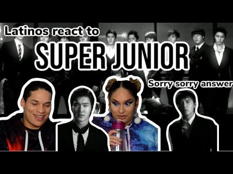 Latinos React To SUPER JUNIOR - SORRY SORRY ANSWER🤤👀🤯| Reaction Video FEATURE FRIDAY ✌
