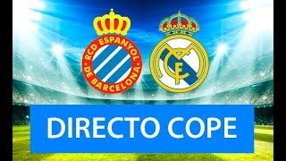 (SOLO AUDIO) Directo del Espanyol 2-4 Real Madrid en Tiempo de Juego COPE