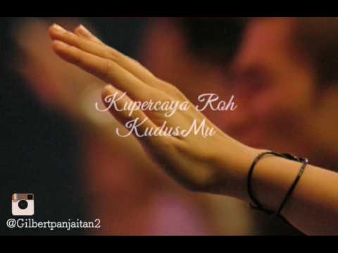 Lirik lagu Ku Percaya (Pengakuan Iman Rasuli)