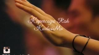 Sidney Mohede Kupercaya lirik