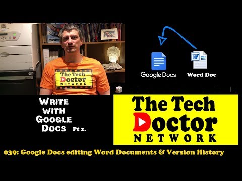 039: Google Docs: Editing Word Documents & Version History (Bonus Midweek Episode)