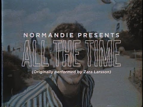 Normandie - All The Time
